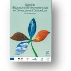 Guide de l'éducation à l'environnement pour le développement durable local
