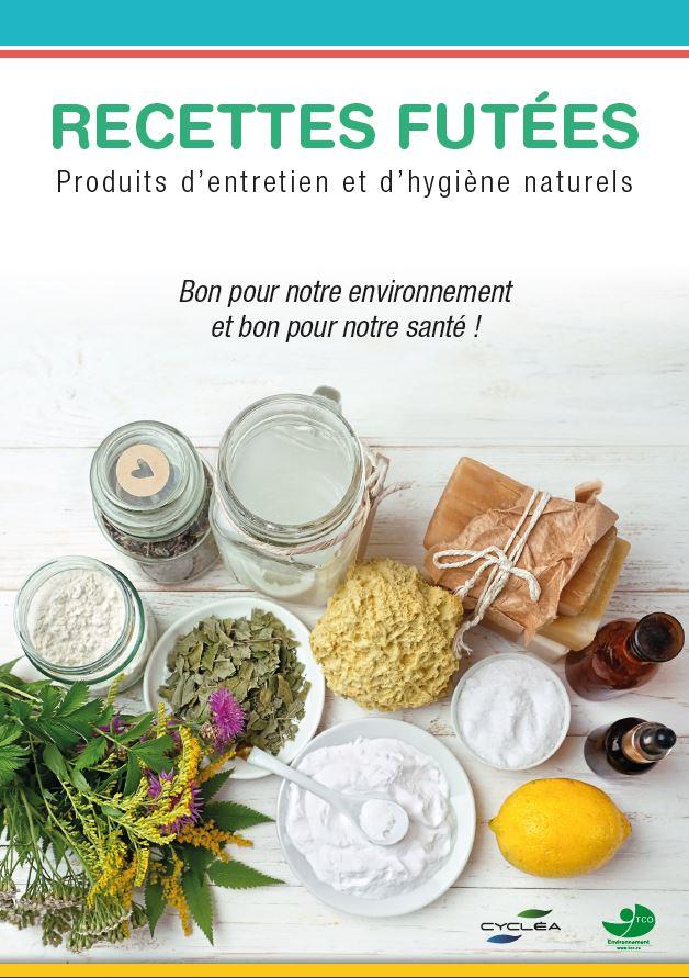 Recettes futées : Produits d'entretien et d'hygiène naturels